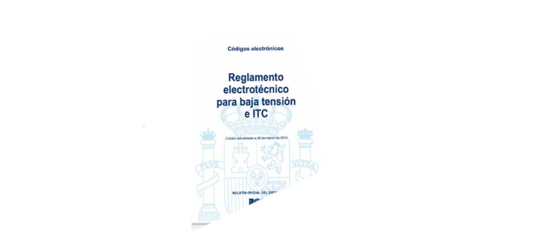 El BOE publica el Real Decreto que modifica el Reglamento de Seguridad Electrotécnico de Baja Tensión
