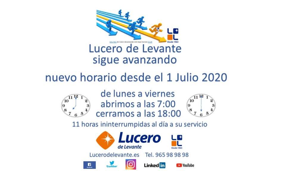 Lucero de Levante inicia la nueva normalidad con nuevo horario potenciando el servicio al cliente.