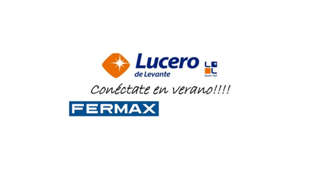 FERMAX , Promo conéctate este Verano