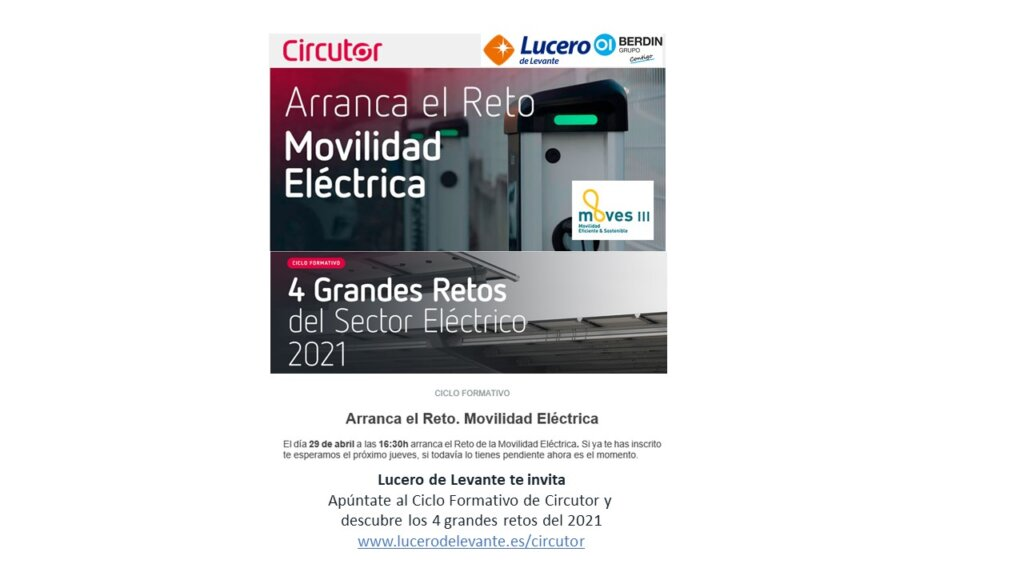 Lucero de Levante te invita al Ciclo Formativo de Circutor y descubre los 4 grandes retos de la movilidad eléctrica del 2021