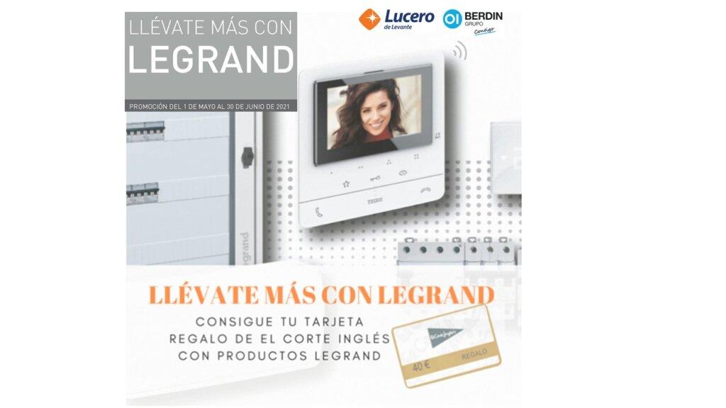 Legrand y Lucero de Levante te obsequia con tarjetas regalo de El corte Inglés